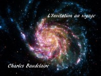 Une galaxie en spirale aux tons mauve et fauve sur laquelle s'inscrit : L'invitation au Voyage - Charles Baudelaire